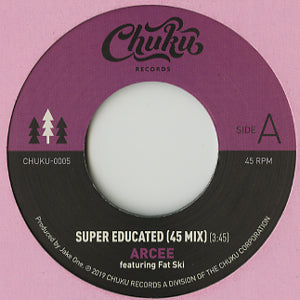 Arcee - Super Educated (45 Mix) 7-Inch