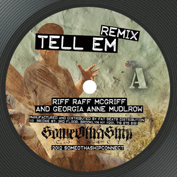 "Riff Raff - Tell Em Remix (Limited Edition of 300) (7"")"