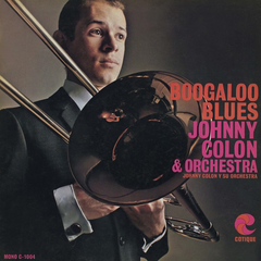 Johnny Colon & Orchestra - Boogaloo Blues LP