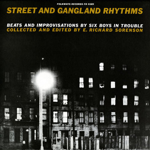 Street and Gangland Rhythms: Beats and Improvisations By Six Boys In Trouble LP