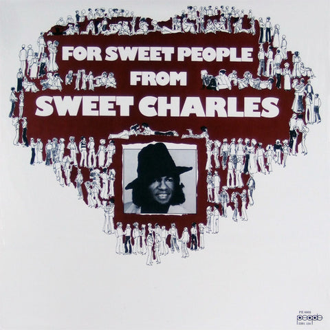 Sweet Charles - For Sweet People LP