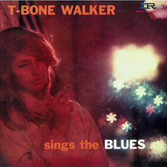 T Bone Walker - Sings The Blues LP