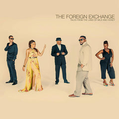 The Foreign Exchange - Tales From The Land Of Milk And Honey 2LP
