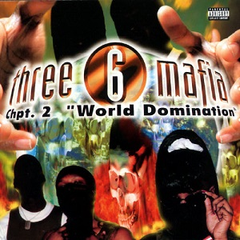 Three 6 Mafia - Chpt 2: World Domination 2LP