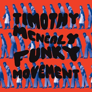 Timothy McNealy - Funky Movement LP