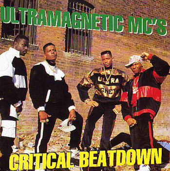 Ultramagnetic MCs - Critical Beatdown LP