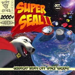 Skratchy Seal - Super Seal 2
