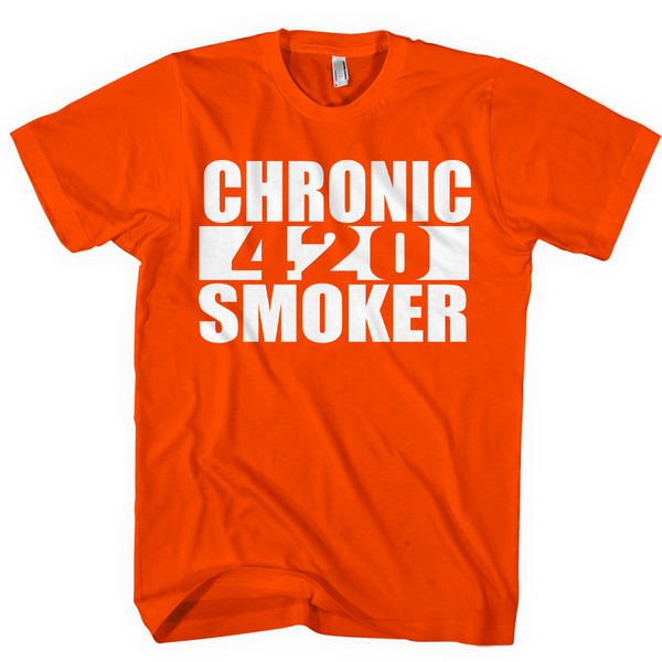 Chronic Smoker 420 T-shirt