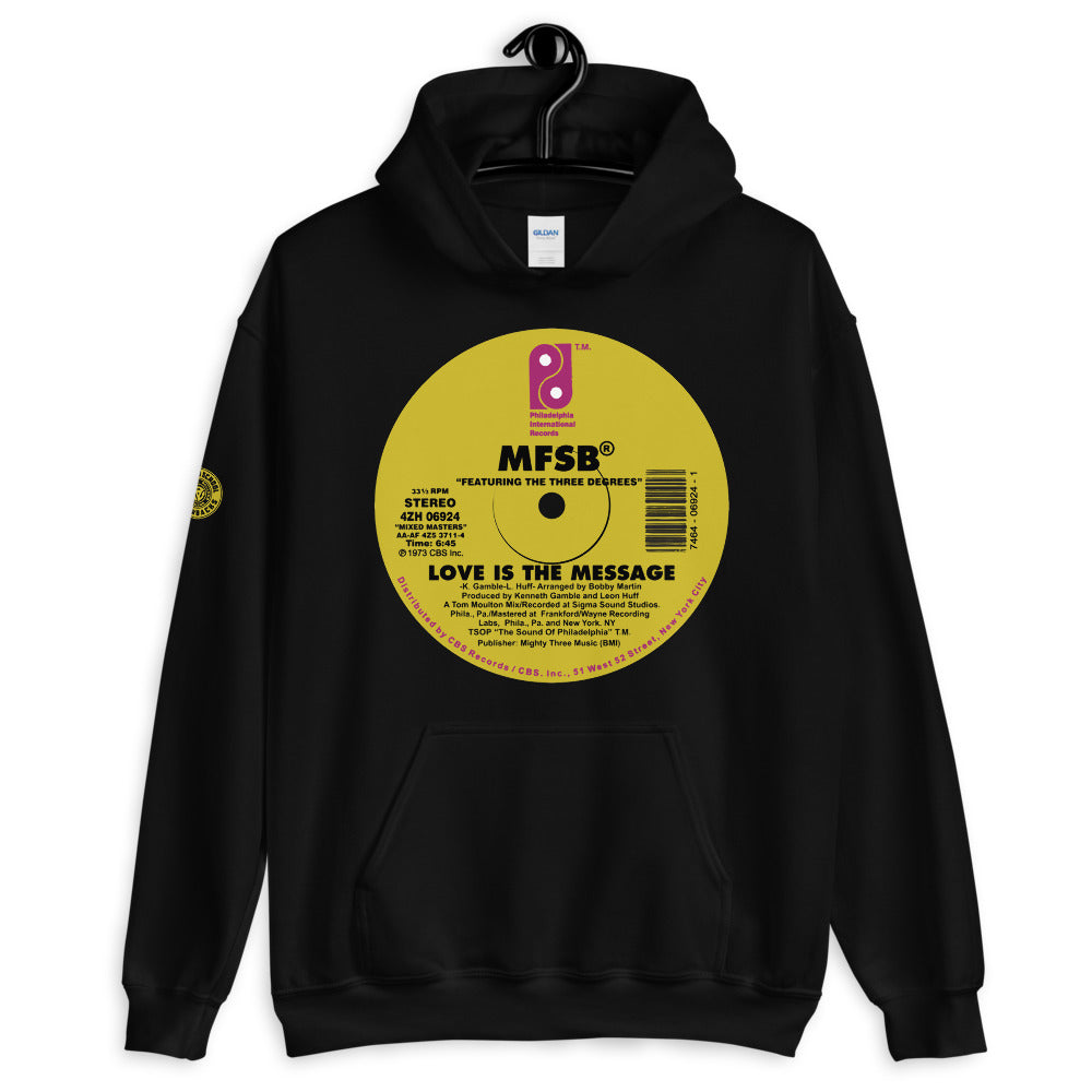MFSB - Love is the Message Unisex Hoodie