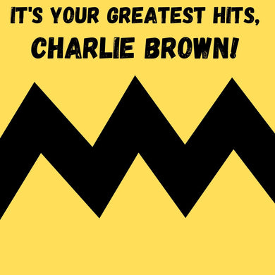 It's Your Greatest Hits Charlie Brown