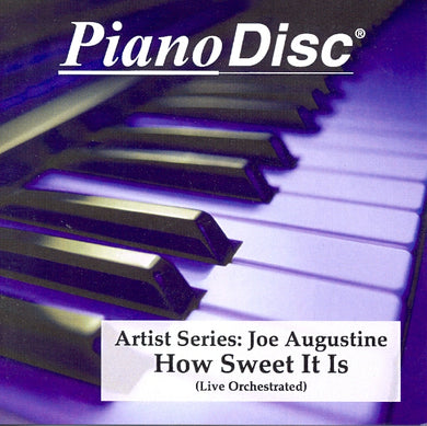 Artist Series: Joe Augustine – How Sweet It Is