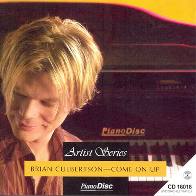 Artist Series: Brian Culbertson – Come on Up