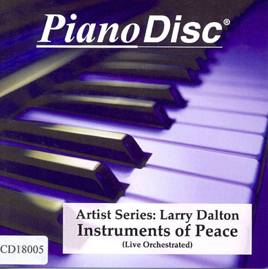 Artist Series: Larry Dalton – Instruments of Peace