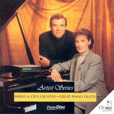 Artist Series: Misha & Cipa Dichter – Great Piano Duets