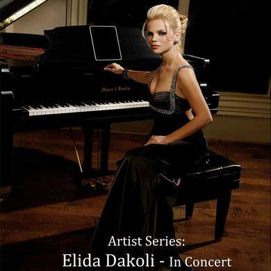 Artist Series: Elida Dakoli – In Concert