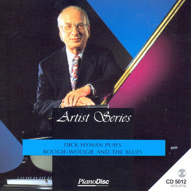 Artist Series: Dick Hyman – Plays Boogie-Woogie and the Blues