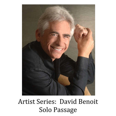 Artist Series: David Benoit ⁠— Solo Passage