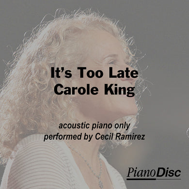 It's Too Late - Carole King