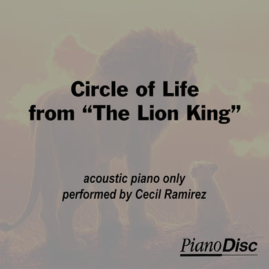 Circle of Life - from The Lion King