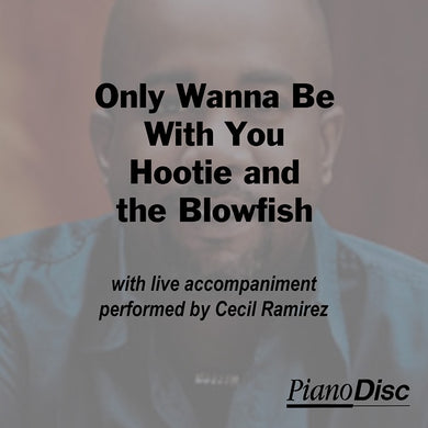 Only Wanna Be With You - Hootie & the Blowfish