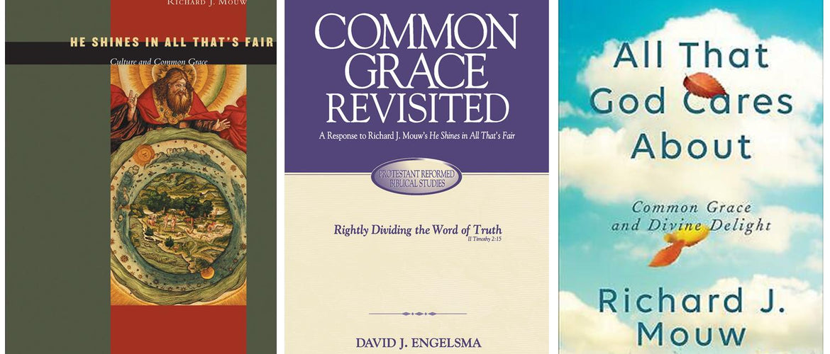 Book Review: Once More, Dr. Richard J. Mouw on Common Grace
