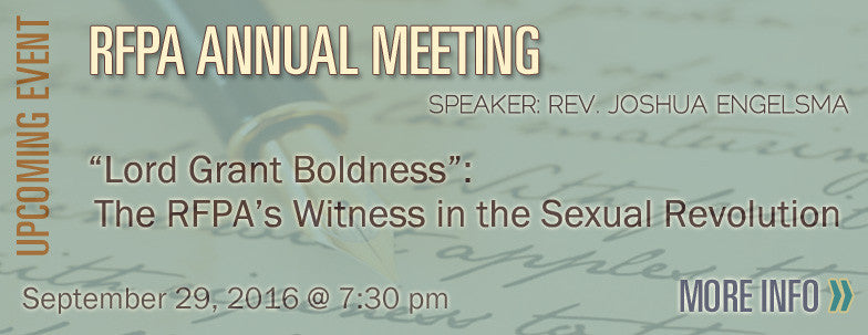 AUDIO - Lord Grant Boldness: The RFPA's Witness in the Sexual Revolution