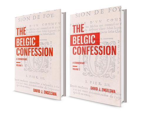 "The Belgic: ""A Confession of the Gospel in all its riches"""