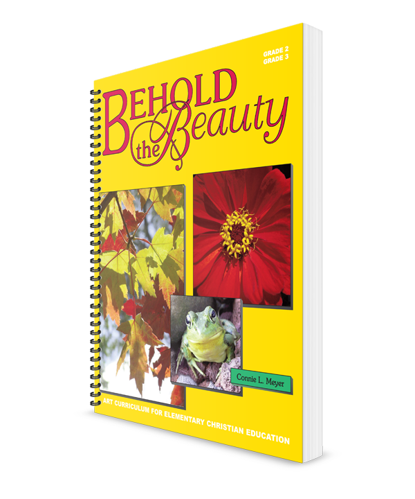 Behold the Beauty - Art Curriculum (Grades 2-3)