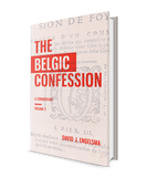 Belgic Confession, The - volume 2