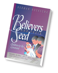 Believers and Their Seed