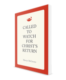 Called to Watch for Christ's Return