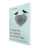 Preparing for Dating and Marriage
