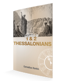 Thessalonians 1 & 2 , Studies in