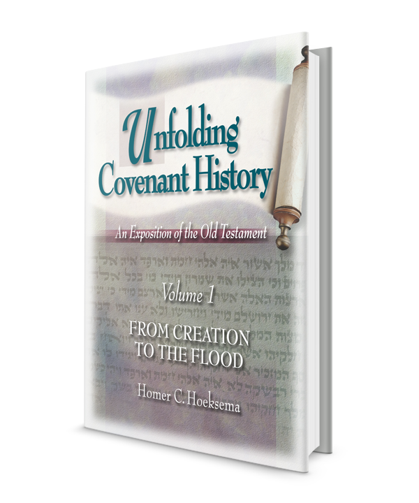 Unfolding Covenant History: From Creation to the Flood - Volume 1