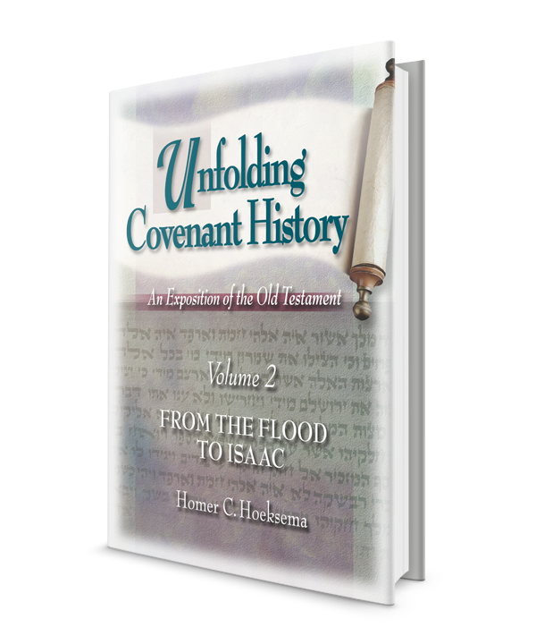 Unfolding Covenant History: From the Flood to Isaac - Volume 2