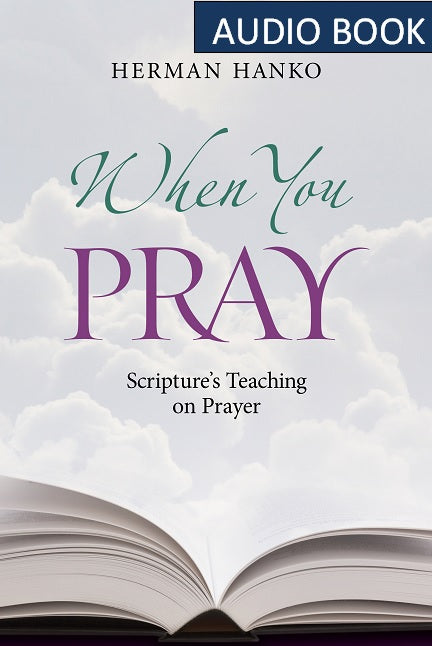 Reformed Free Publishing Association — When You Pray (audio book)