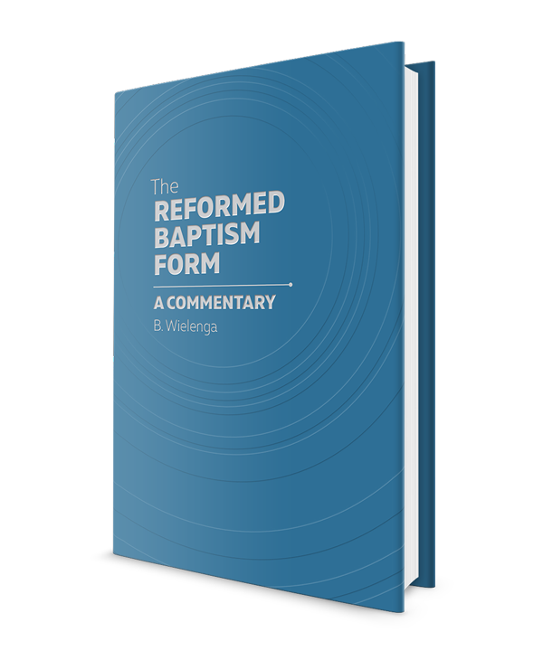 The Reformed Baptism Form