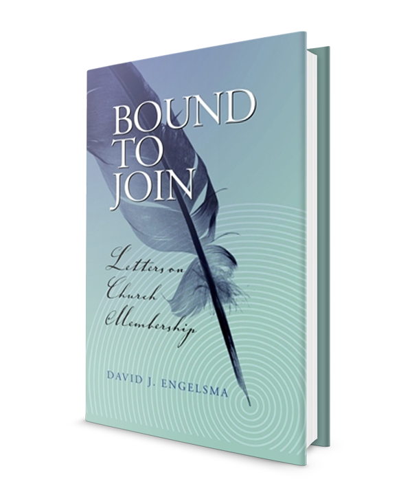Bound to Join: Letters on church membership