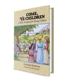 Come Ye Children: A Bible Storybook for Young Children