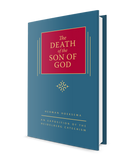 The Death of the Son of God - Volume 3