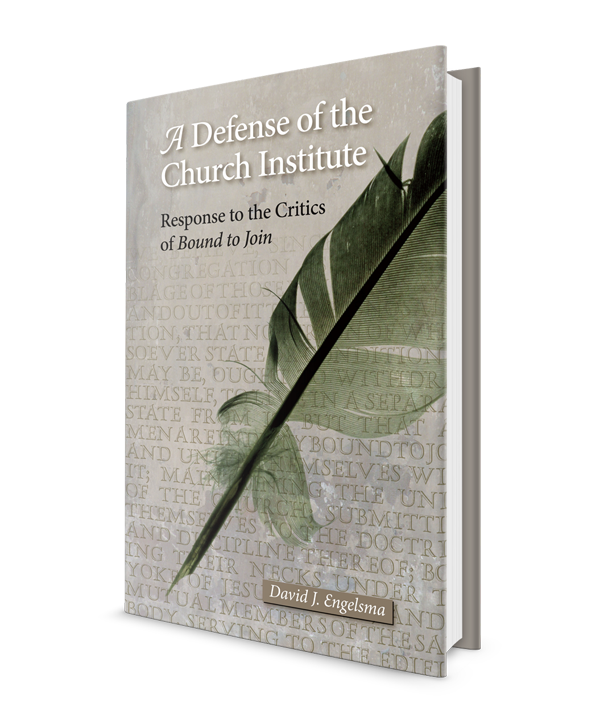 Defense of the Church Institute: Response to the Critics of Bound to Join