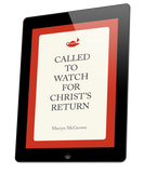 Called to Watch for Christ's Return (ebook)