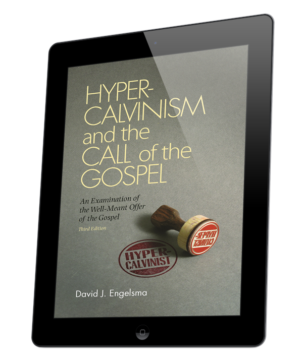 Hyper-Calvinism and the Call of the Gospel (ebook)