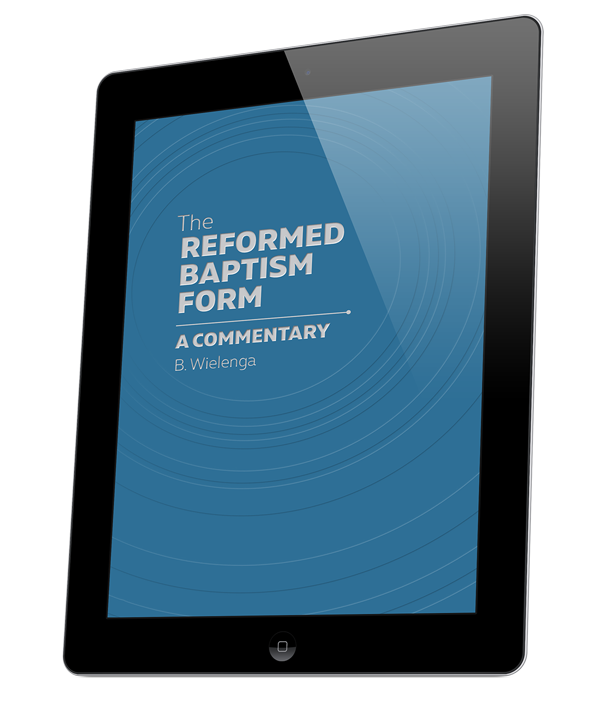 The Reformed Baptism Form (ebook)