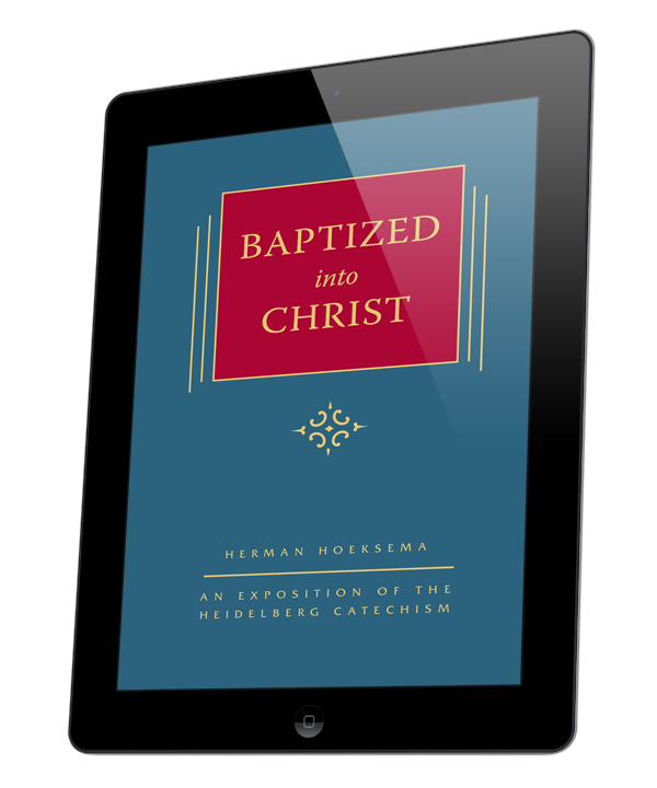 Baptized into Christ - Volume 6 in the Triple Knowledge series (ebook)
