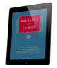 Baptized into Christ - Volume 6 (ebook)