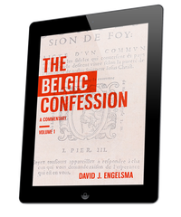 Belgic Confession, The - volume 1 (ebook)