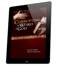 Corrupting the Word of God (ebook)
