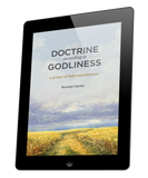 Doctrine according to Godliness, Part Three: Christ and His Work (ebook)