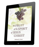 The Fruit of the Spirit of Jesus Christ